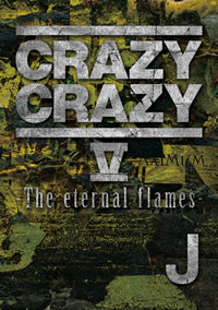 CRAZY CRAZY V -The eternal flames-