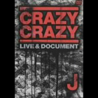 CRAZY CRAZY -LIVE&DOCUMENT-