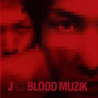 BLOOD MUZIK