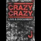 CRAZY CRAZY -LIVE&DOCUMENT-