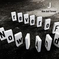 ライヴ会場限定販売シングル Now And Forever